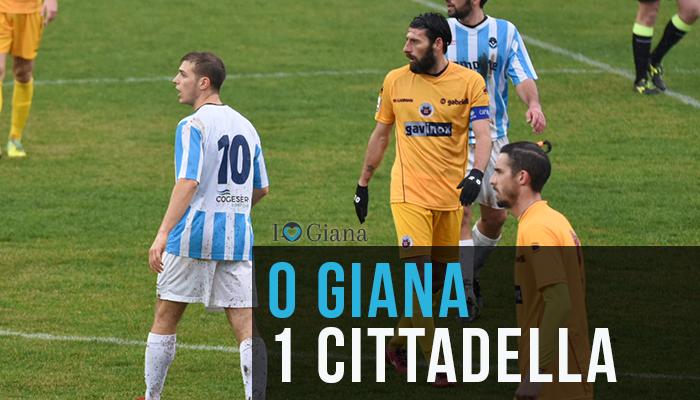 www.ilovegiana.it Giana Cittadella 0-1 risultato