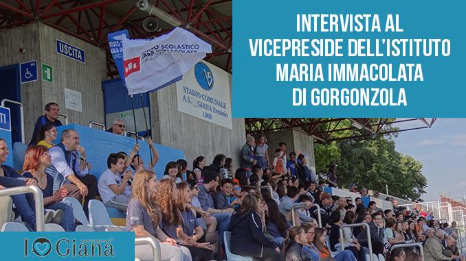 intervista al vicepreside dell_istituto maria immacolata di gorgonzola www.ilovegiana.it