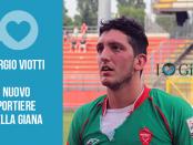Sergio Viotti portiere Giana Erminio lega pro gorgonzola calcio www.ilovegiana.it