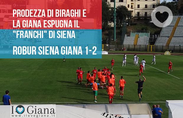 Editoriale www.ilovegiana.it 2 Robur Siena Giana Erminio 1-2 lega pro girone a
