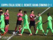 coppa italia serie c renate giana 2-1