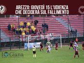 Arezzo giovedì 15 l'udienza che deciderà sul fallimento