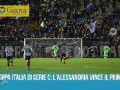 Coppa Italia di Serie C l'Alessandria vince il primo atto