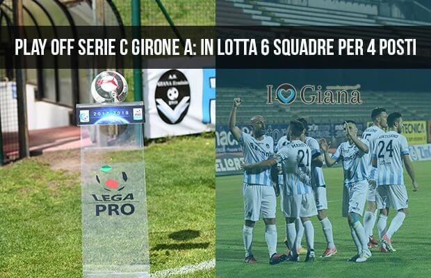 Play Off Serie C Girone A in lotta 6 squadre per 4 posti