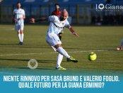 Niente rinnovo per Sasà Bruno e Valerio Foglio Quale futuro per la Giana Erminio