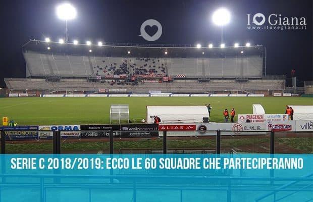 Serie C 2018_2019 ecco le 60 squadre che parteciperanno