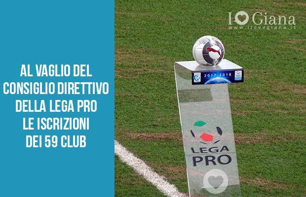 Al vaglio delConsiglio Direttivodella Lega Pro le iscrizioni dei 59 club