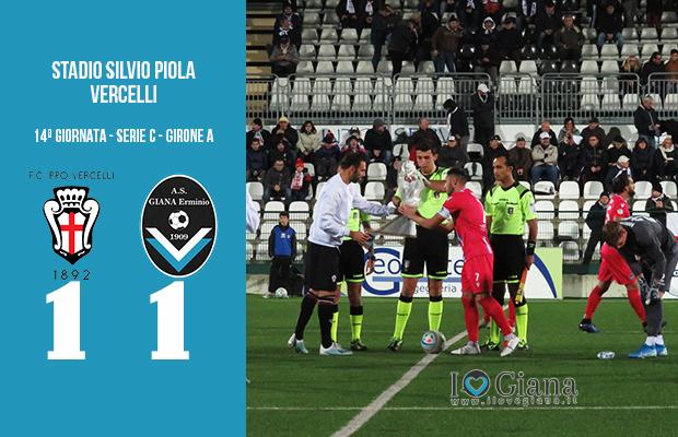 Pro Vercelli Giana Erminio 1-1 serie C girone A